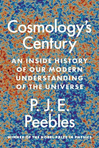 9780691196022: Cosmologys Century