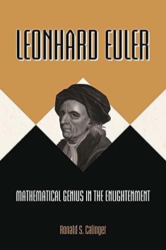 9780691196404: Leonhard Euler: Mathematical Genius in the Enlightenment