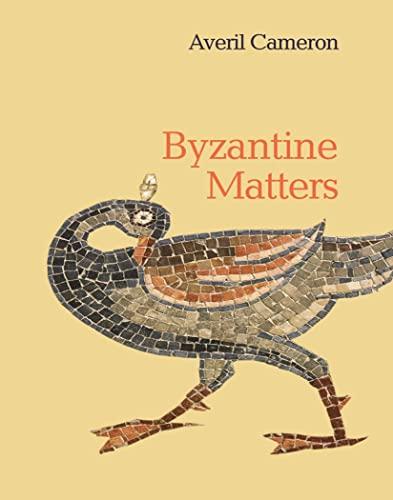 9780691196855: Byzantine Matters