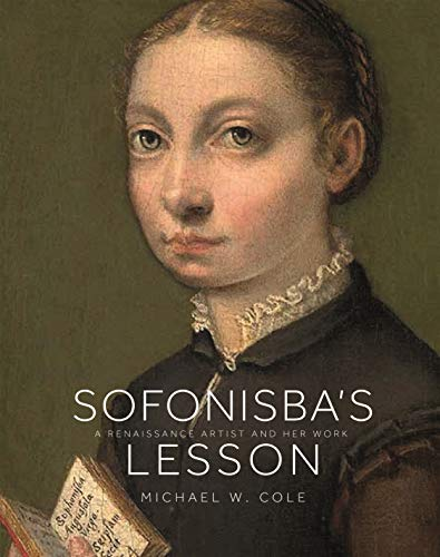 9780691198323: Sofonisba's Lesson: A Renaissance Artist and Her Work