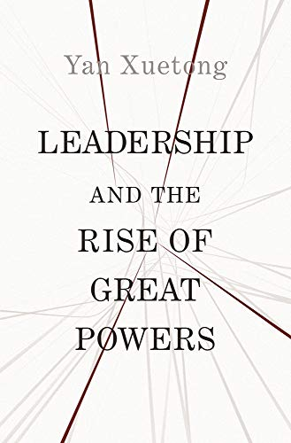 9780691201184: Leadership and the Rise of Great Powers