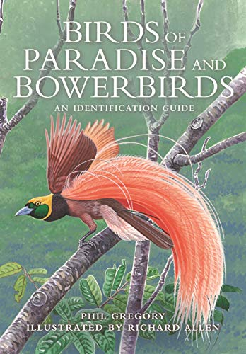 9780691202143: Birds of Paradise and Bowerbirds: An Identification Guide