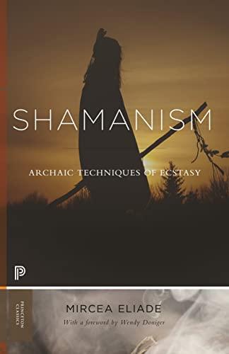9780691210667: Shamanism: Archaic Techniques of Ecstasy