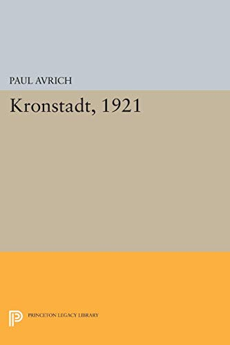9780691600642: Kronstadt, 1921 (Princeton Legacy Library)