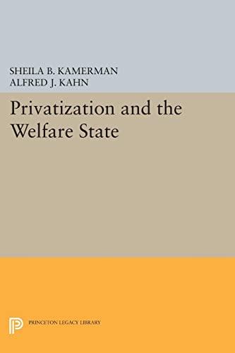 Privatization and the Welfare State: Sheila B. Kamerman