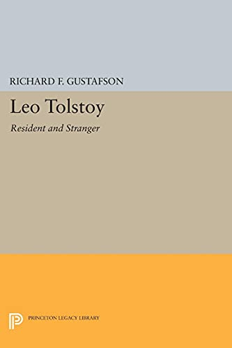 9780691602189: Leo Tolstoy: Resident and Stranger (Princeton Legacy Library)