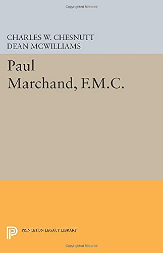 9780691602295: Paul Marchand, F.M.C. (Princeton Legacy Library)