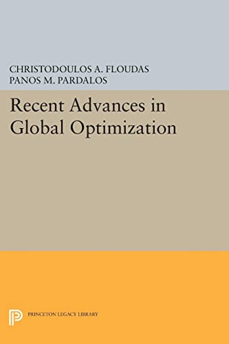 9780691602370: Recent Advances in Global Optimization (Princeton Legacy Library)