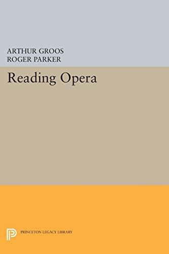 9780691602677: Reading Opera (Princeton Legacy Library)