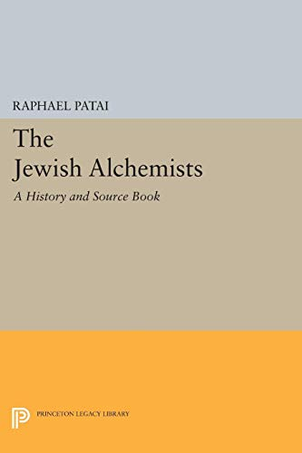 9780691603124: The Jewish Alchemists – A History and Source Book