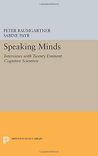9780691603209: Speaking Minds: Interviews with Twenty Eminent Cognitive Scientists (Princeton Legacy Library)