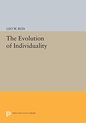 9780691603544: The Evolution of Individuality (Princeton Legacy Library)