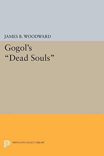 Gogol s Dead Souls (Paperback): James B. Woodward