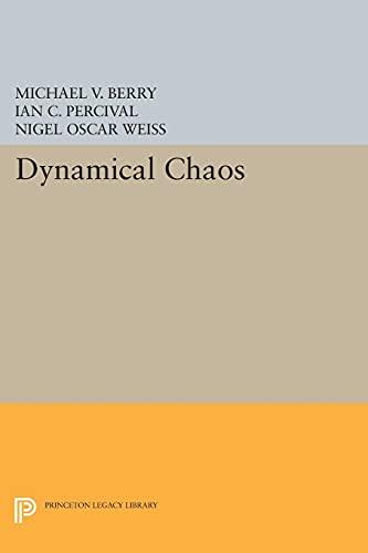 Dynamical Chaos (Princeton Legacy Library) Berry, Michael