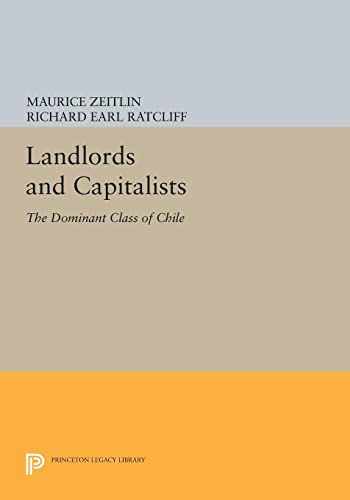 9780691605005: Landlords and Capitalists: The Dominant Class of Chile (Princeton Legacy Library)
