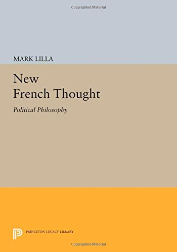 9780691605678: New French Thought: Political Philosophy
