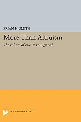 More Than Altruism (Paperback): Brian H. Smith