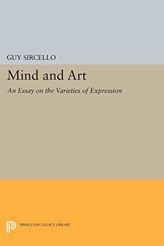 9780691606958: Mind and Art: An Essay on the Varieties of Expression (Princeton Legacy Library)