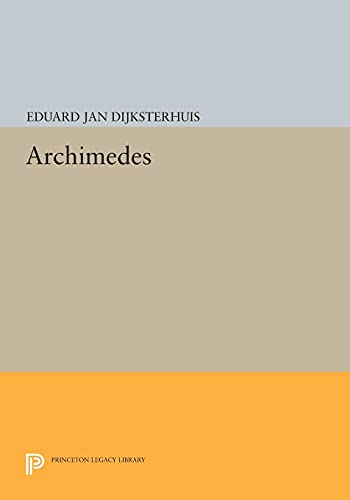 9780691607771: Archimedes (Princeton Legacy Library)