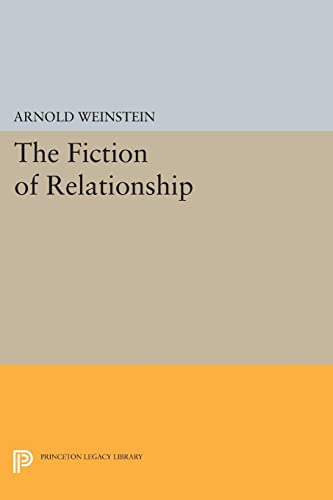 9780691607986: The Fiction of Relationship (Princeton Legacy Library)