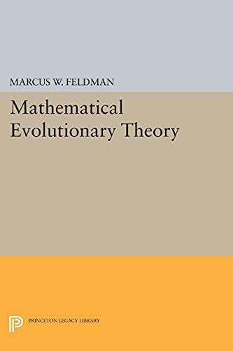 9780691609171: Mathematical Evolutionary Theory (Princeton Legacy Library)