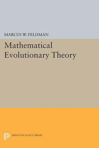 9780691609171: Mathematical Evolutionary Theory (Princeton Legacy Library)