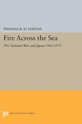 9780691609850: Fire Across the Sea: The Vietnam War and Japan 1965-1975 (Princeton Legacy Library)