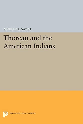 9780691609881: Thoreau and the American Indians (Princeton Legacy Library)