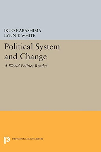 9780691610375: Political System and Change: A
