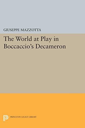 9780691610870: The World at Play in Boccaccio's