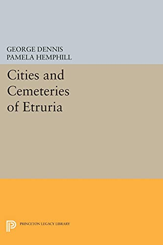 9780691611747: Cities and Cemeteries of Etruria