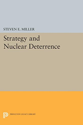Strategy and Nuclear Deterrence: Steven E. Miller