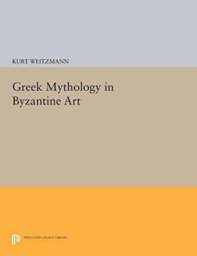 9780691612218: Greek Mythology in Byzantine Art