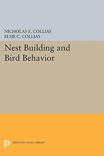 9780691612294: Nest Building and Bird Behavior (Princeton Legacy Library)