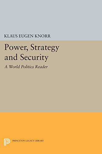 9780691613253: Power, Strategy and Security: A