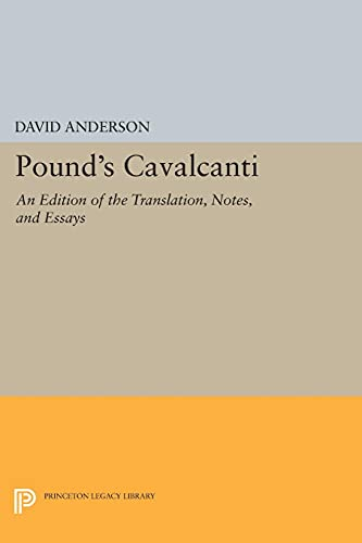 9780691613529: Pound's Cavalcanti: An Edition of the Translation, Notes, and Essays