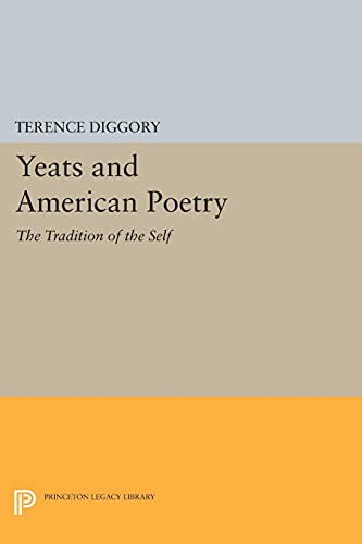 9780691613604: Yeats and American Poetry – The Tradition of the Self