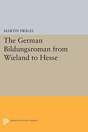 the german bildungsr from wieland to hesse  9780691614045 the german bildungsr from wieland to hesse princeton essays in literature