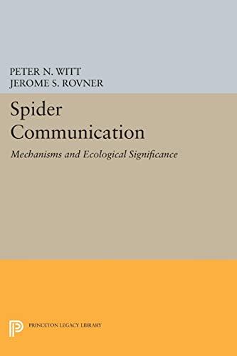 9780691614533: Spider Communication: Mechanisms and Ecological Significance (Princeton Legacy Library)