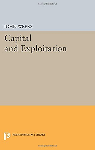 9780691614649: Capital and Exploitation (Princeton Legacy Library)