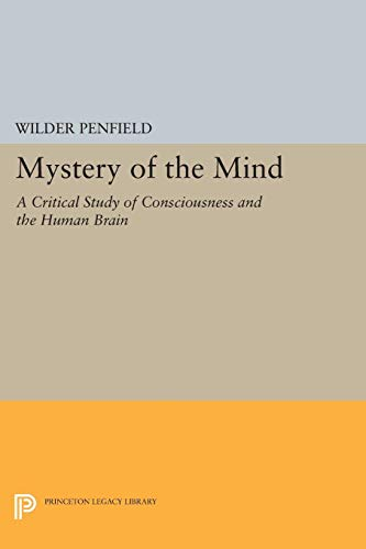 9780691614786: Mystery of the Mind: A Critical Study of Consciousness and the Human Brain