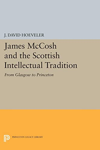 James McCosh and the Scottish Intellectual Tradition: