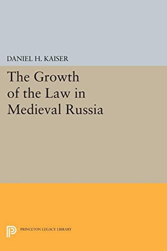 9780691615370: The Growth of the Law in Medieval Russia (Princeton Legacy Library)