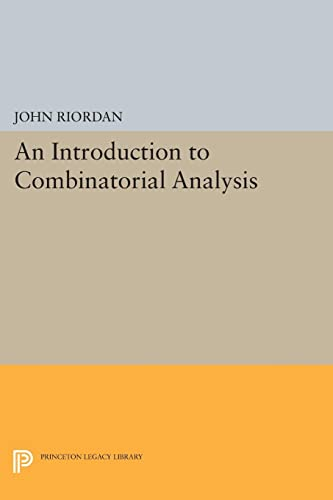 9780691615882: An Introduction to Combinatorial Analysis (Princeton Legacy Library)