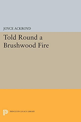 9780691616292: Told Round a Brushwood Fire (Princeton Legacy Library)
