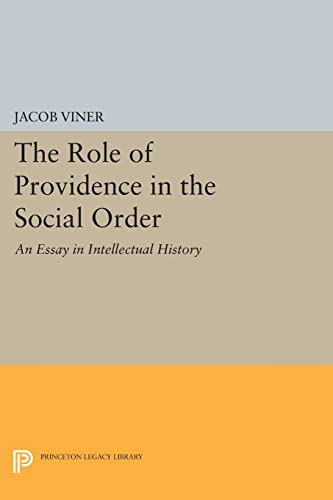 9780691616810: The Role of Providence in the Social Order: An Essay in Intellectual History (Princeton Legacy Library)