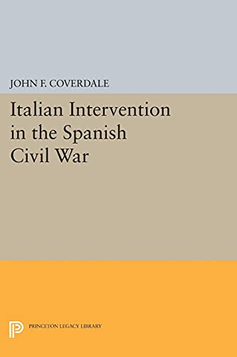 9780691617541: Italian Intervention in the Spanish Civil War