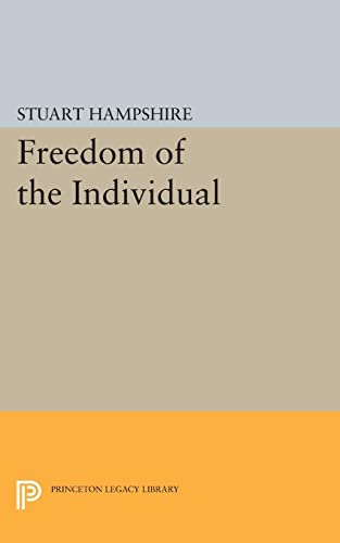 9780691617985: Freedom of the Individual (Princeton Legacy Library)