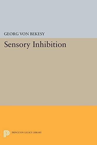 Sensory Inhibition (Princeton Legacy Library)