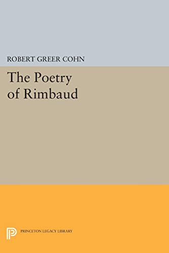 9780691618760: The Poetry of Rimbaud (Princeton Legacy Library)